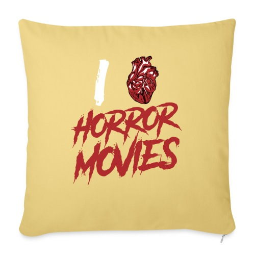 I Love Horror Movies - Sofakissen mit Füllung 44 x 44 cm