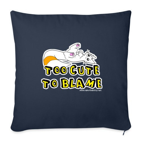 Too Cute To Blame - Sofa pillow with filling 45cm x 45cm