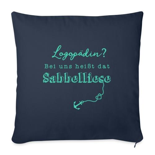 Bei uns heißt dat Sabbelliese - Sofakissen mit Füllung 44 x 44 cm