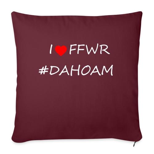 I ❤️ FFWR #DAHOAM - Sofakissen mit Füllung 44 x 44 cm
