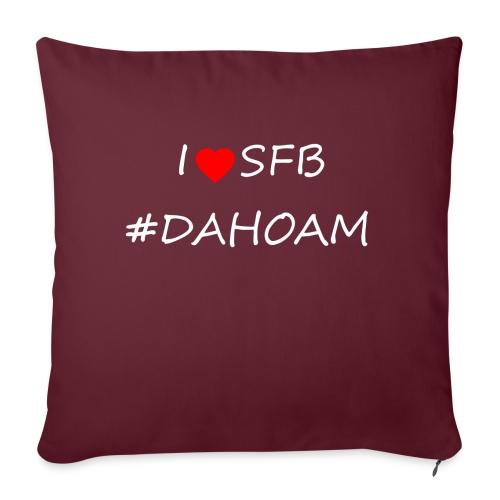 I ❤️ SFB #DAHOAM - Sofakissen mit Füllung 44 x 44 cm