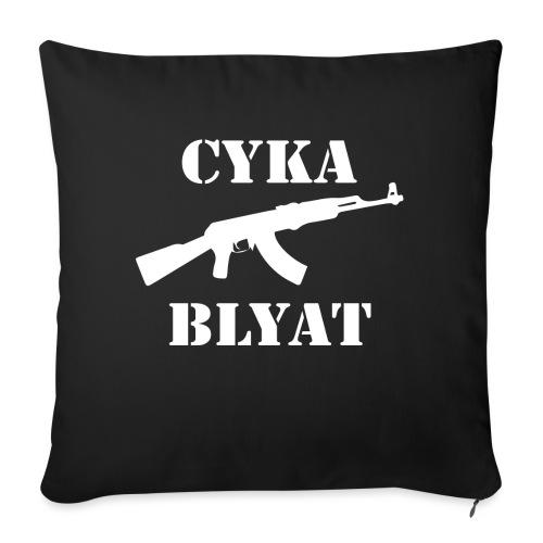 Cyka Blyat - Sohvatyynyt täytteellä 44 x 44 cm