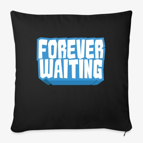 Forever Waiting - Sofa pillow with filling 45cm x 45cm