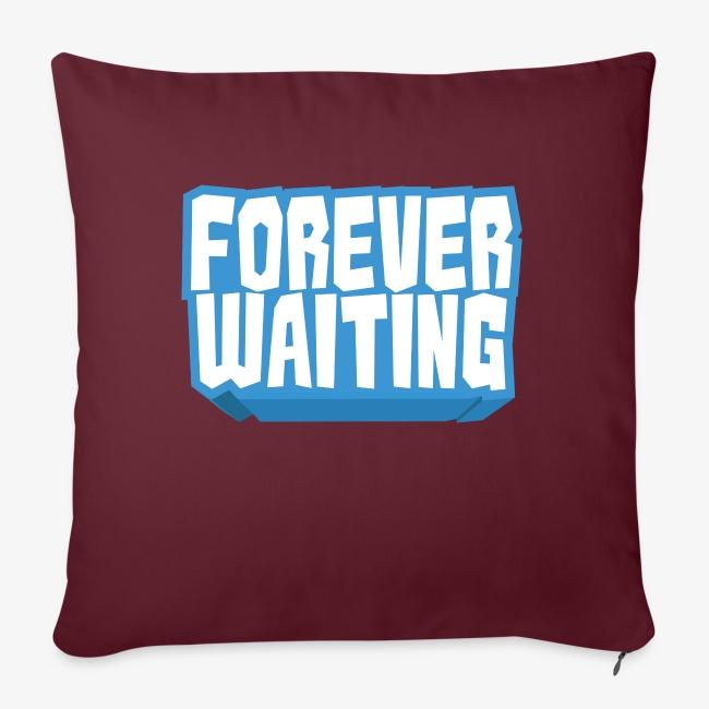 Forever Waiting