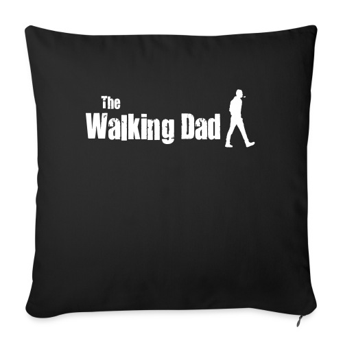 the walking dad white text on black - Sofa pillow with filling 45cm x 45cm