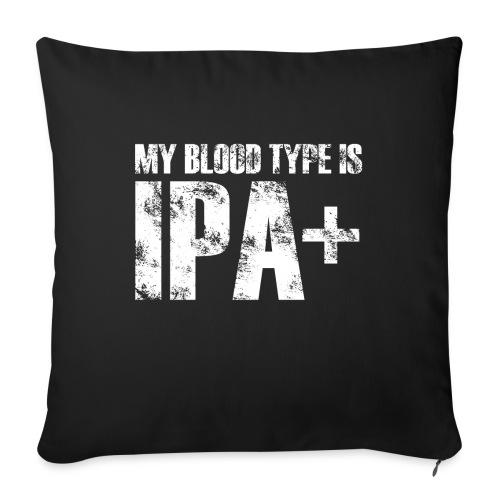 My Blood Type Is IPA Plus - Poduszka na kanapę z wkładem 44 x 44 cm