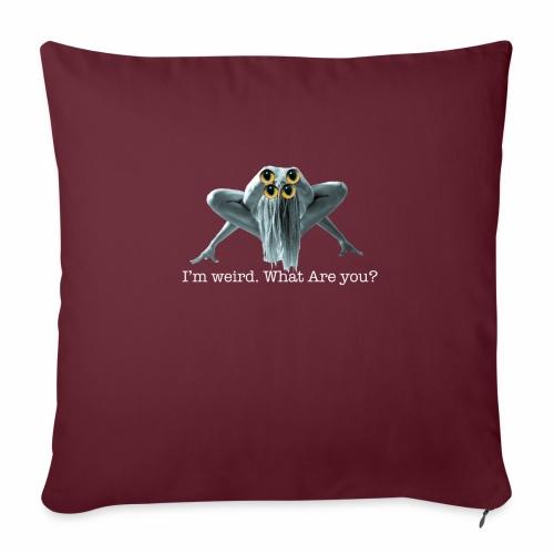 Im weird - Sofa pillow with filling 45cm x 45cm