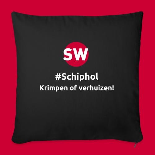 #Schiphol - krimpen of verhuizen! - Bankkussen met vulling 44 x 44 cm