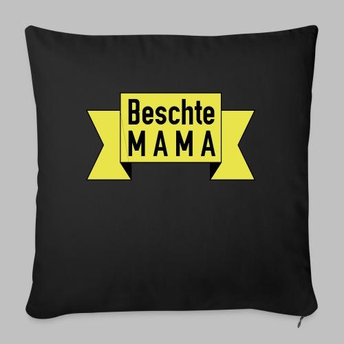Beschte Mama - Auf Spruchband - Sofakissen mit Füllung 44 x 44 cm