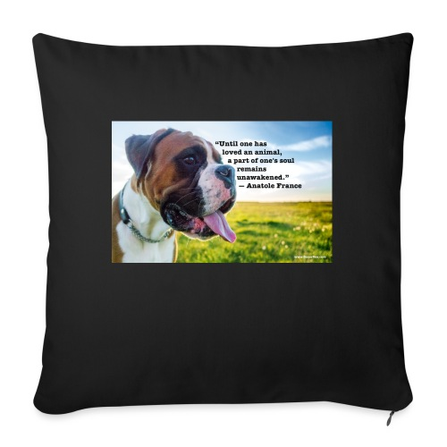 Until one has loved an animal - Sofa pillow with filling 45cm x 45cm