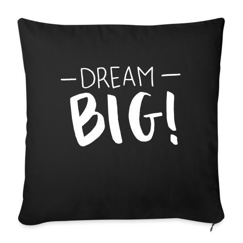 dream big - Sofakissen mit Füllung 44 x 44 cm