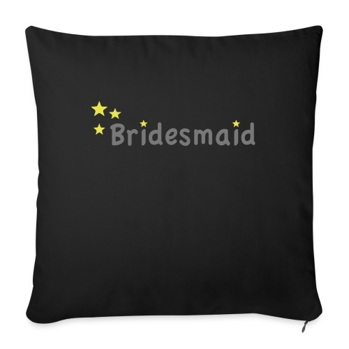 Star Bridesmaid - Sofa pillow with filling 45cm x 45cm