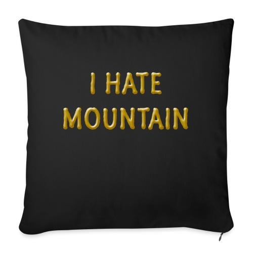 hate mountain - Sofakissen mit Füllung 44 x 44 cm