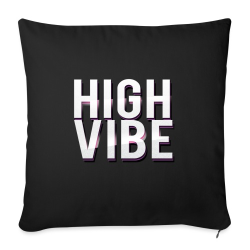 HIGH VIBES - Sofa pillow with filling 45cm x 45cm
