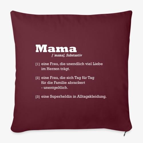 Mutter Mama Bedeutung Muttertagsgeschenk - Sofakissen mit Füllung 44 x 44 cm