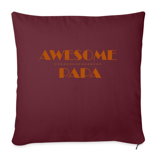 awesome papa 1 - Sofa pillow with filling 45cm x 45cm