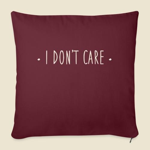 I don't care - Coussin et housse de 45 x 45 cm