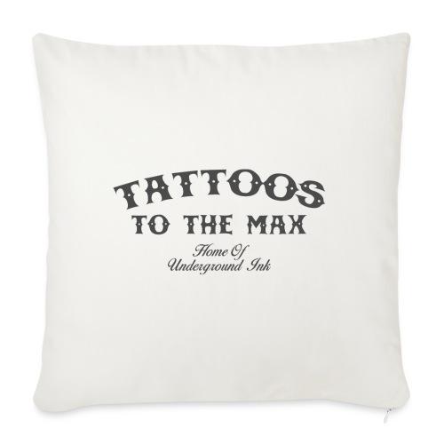 Tattoos to the Max - Home of Underground Ink tttm - Sofakissen mit Füllung 44 x 44 cm