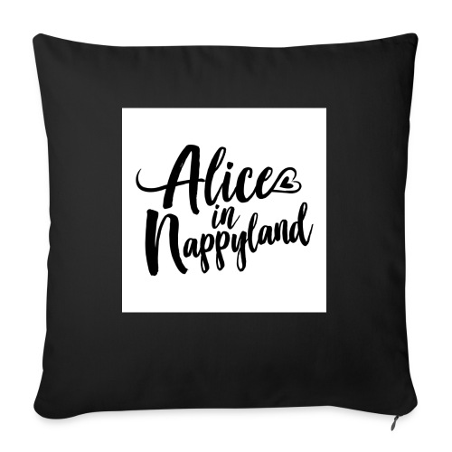 Alice in Nappyland Typography Black 1080 1 - Sofa pillow with filling 45cm x 45cm