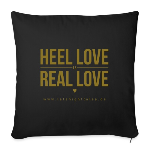 Heel Love is Real Love <3 - GOLD - Sofakissen mit Füllung 44 x 44 cm