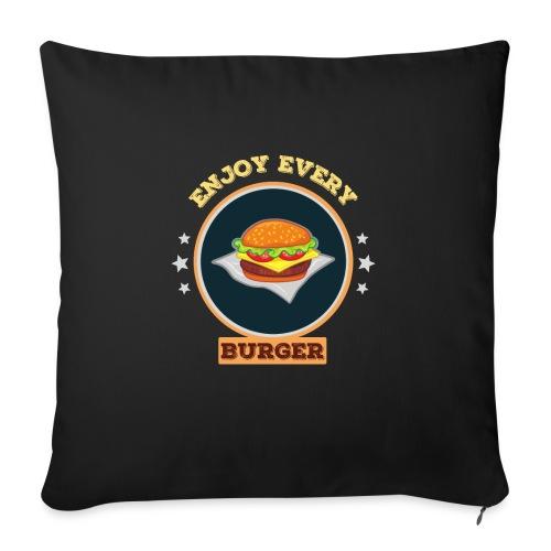 Enjoy every burger - Sofakissen mit Füllung 44 x 44 cm