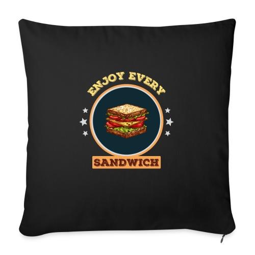 Enjoy every sandwich - Sofakissen mit Füllung 44 x 44 cm