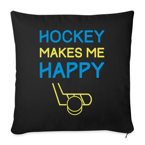 Hockey Makes Me Happy - Sofa pillow with filling 45cm x 45cm