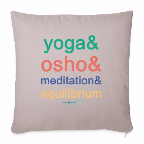 Yoga& Osho& Meditation& Equilibrium - Sofa pillow with filling 45cm x 45cm
