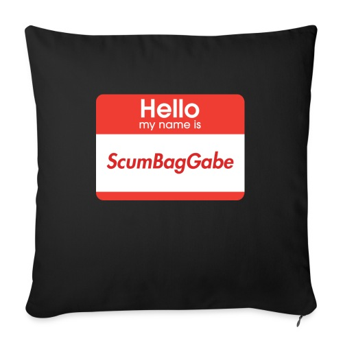 Hello My Name Is ScumBagGabe - Sofa pillow with filling 45cm x 45cm