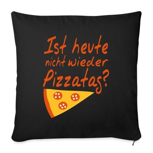 Pizzatag Pizza Pizzeria Pizza-Fan Geschenk Spruch - Sofakissen mit Füllung 44 x 44 cm