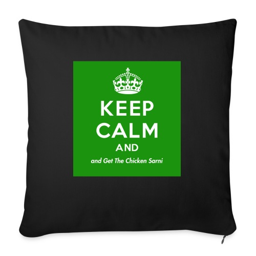 Keep Calm and Get The Chicken Sarni - Green - Sofa pillow with filling 45cm x 45cm
