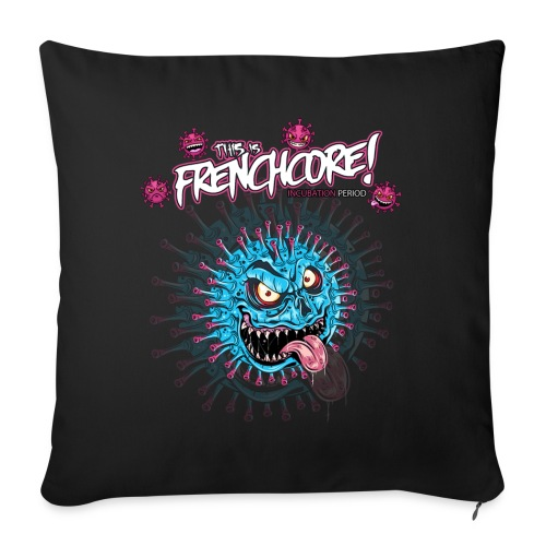 This is Frenchcore - Incubation Period - Sofa pillow with filling 45cm x 45cm