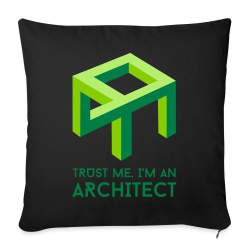 Trust me, I'm an Architect - Sohvatyynyt täytteellä 44 x 44 cm