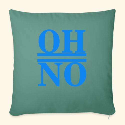 Oh no - Cuscino da divano 44 x 44 cm con riempimento