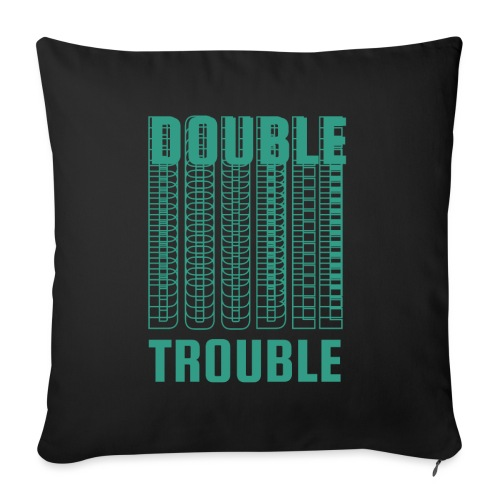 double trouble, double trouble, double trouble sher - Sofa pillow with filling 45cm x 45cm