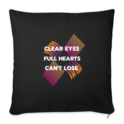 Clear eyes full hearts quote - Soffkudde med stoppning 44 x 44 cm