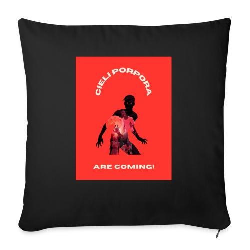 Cieli Porpora are coming! - Cuscino da divano 44 x 44 cm con riempimento