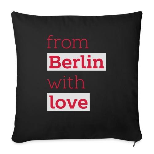 From Berlin with Love - Sofakissen mit Füllung 44 x 44 cm