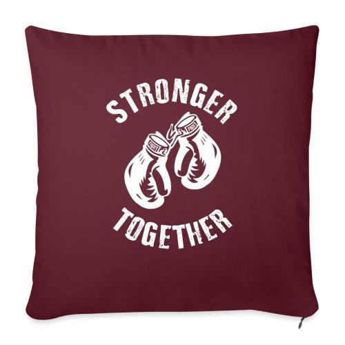 Stronger Together - Sofakissen mit Füllung 44 x 44 cm
