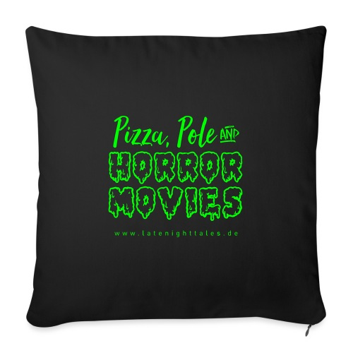 Pizza, Pole and Horrormovies - NEONGREEN - Sofakissen mit Füllung 44 x 44 cm