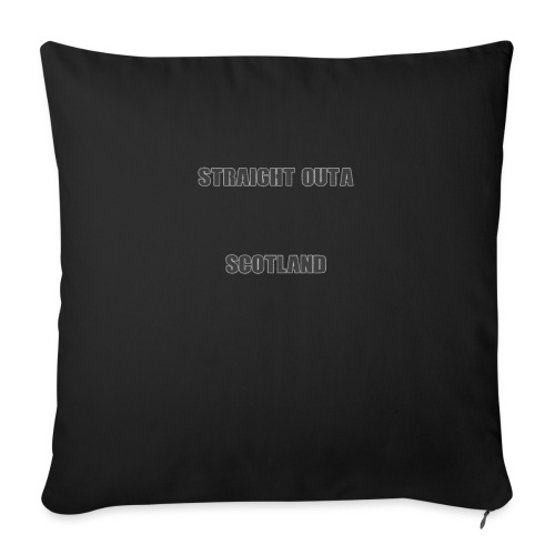 Straight Outa Scotland! Limited Edition! - Sofa pillow with filling 45cm x 45cm