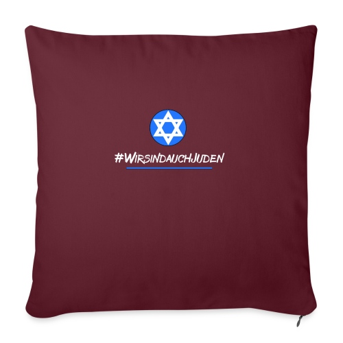 Wir sind auch Juden - Sofakissen mit Füllung 44 x 44 cm