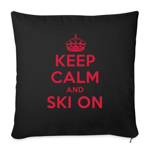 keep calm and ski on - Sofakissen mit Füllung 44 x 44 cm