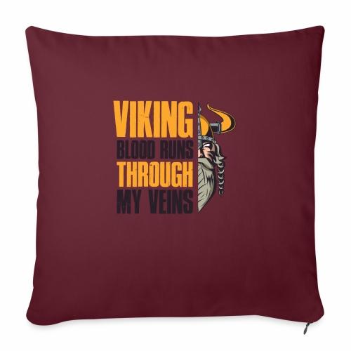 Viking Blood Runs Through My Veins - Sohvatyynyt täytteellä 44 x 44 cm