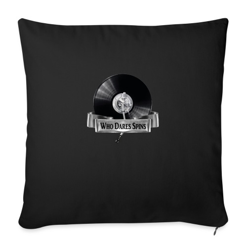 WHO DARES SPINS - Sofa pillow with filling 45cm x 45cm