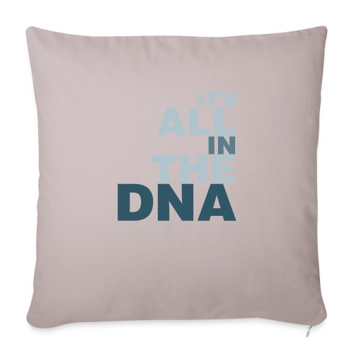 all_in_the_dna - Sofa pillow with filling 45cm x 45cm