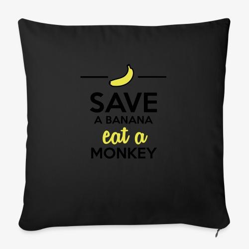Essen Affen & Bananen - Save a Banana eat a Monkey - Sofakissen mit Füllung 44 x 44 cm
