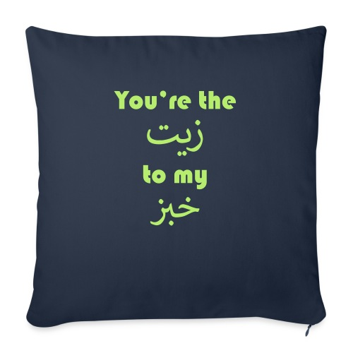 You're the oil to my bread - Sofa pillow with filling 45cm x 45cm