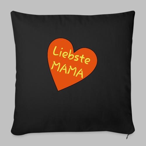 Liebste Mama - Auf Herz ♥ - Sofakissen mit Füllung 44 x 44 cm