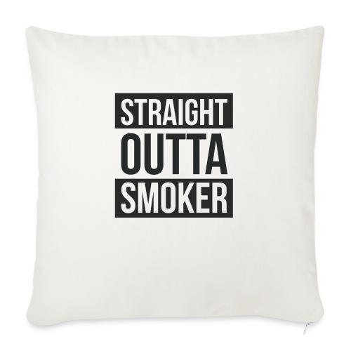Straight Outta Smoker - Sofakissen mit Füllung 44 x 44 cm